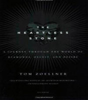 The Heartless Stone: A Journey Through the World of Diamonds, Deceit and Desire