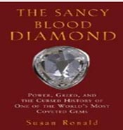 The Sancy Blood Diamond:Power, Greed, and the Cursed History of One of the World's Most Coveted Gems